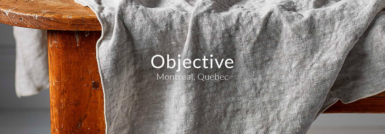 Objective - home goods from linen